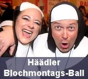 Häädler Blochmontags-Ball