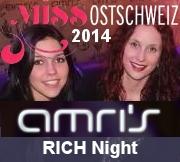 Miss Ostschweiz RICH Party im AMRIS 2014