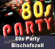 80s Party Bischoffstell