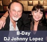 B-Day DJ Johnny Lopez